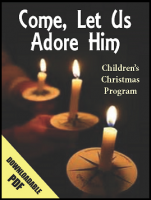 Come, Let Us Adore Him (Christmas Program) N-2204