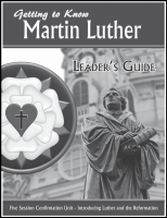 Getting to Know Martin Luther (Leader's Guide) L-2515