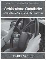 Ambidextrous Christianity - Leader's Guide W-1715