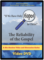 The Reliability of the Gospel - DVD G-1018
