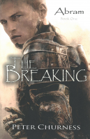 The Breaking (Book One of the Abram Trilogy) F-C110